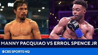 Manny Pacquiao & Errol Spence Jr Agree to Bout for August 21st | CBS Sports HQ