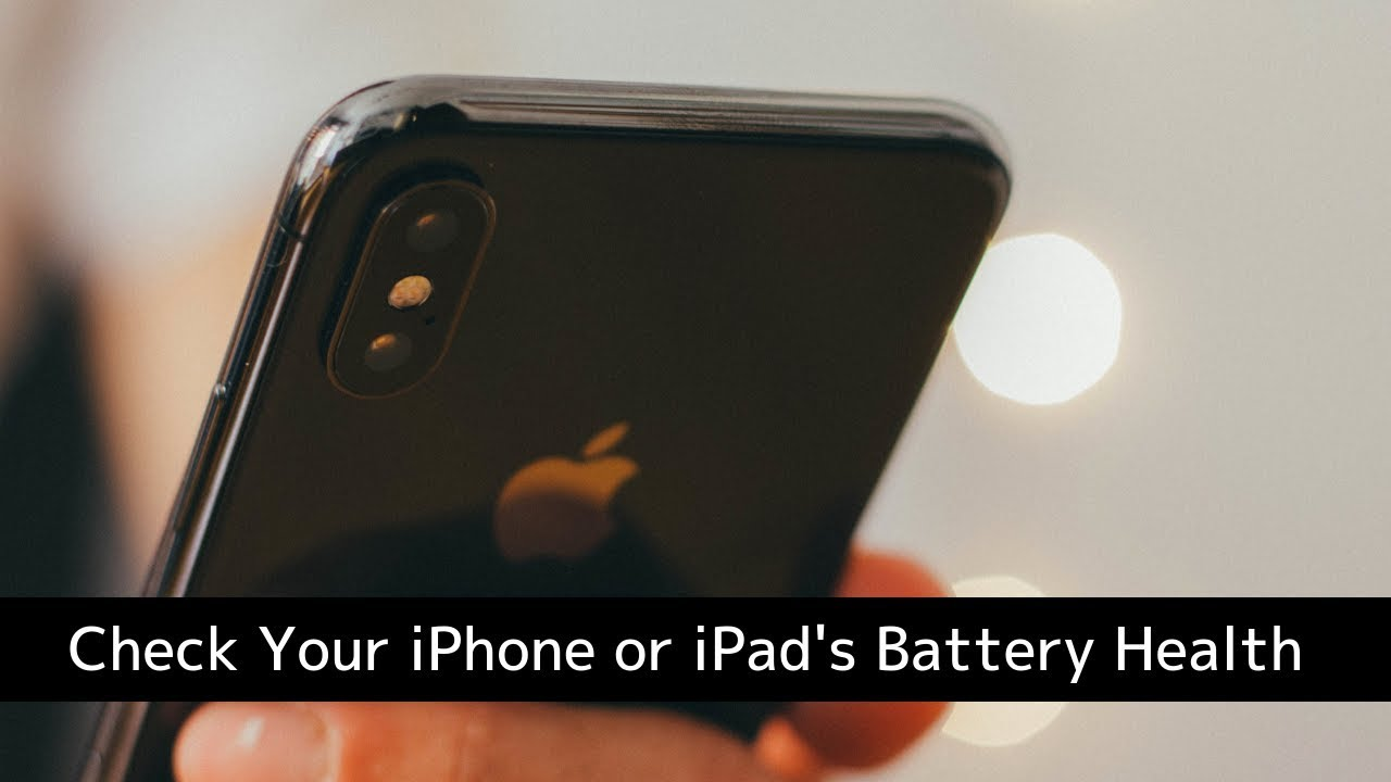Check an iPhone or iPad's battery health and diagnostics