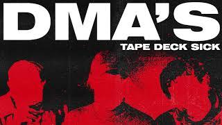 DMA'S - Tape Deck Sick (Official Audio)