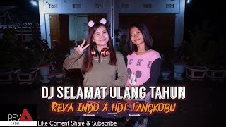 DJ Selamat Ultah [Reva Indo X HDT] Redi Remixer Remix