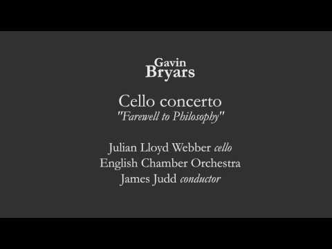 Gavin Bryars - Cello Concerto - Julian Lloyd Webber