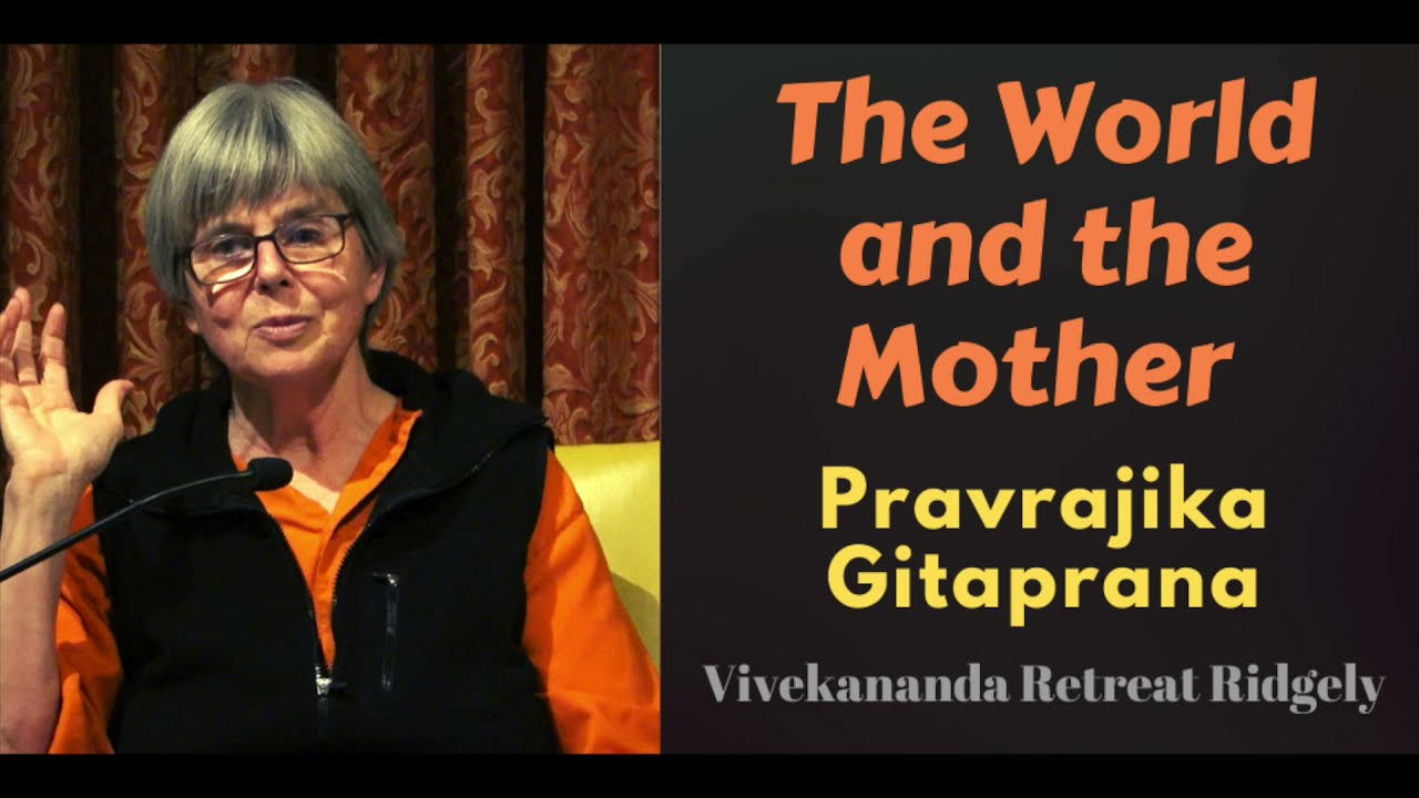 The World and the Mother | Pravrajika Gitaprana