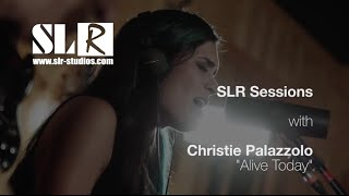 Christie Palazzolo - Alive Today (Original Song- Live Acoustic @ SLR Studios) Video