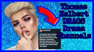 Thomas Halbert DRAGS Drama Channels | Drama Channel Doxxed | 50K GIVEAWAY