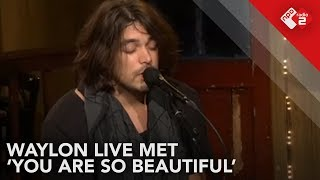 Waylon - 'You Are So Beautiful' (cover Joe Cocker) live @ Top 2000 Café | NPO Radio 2