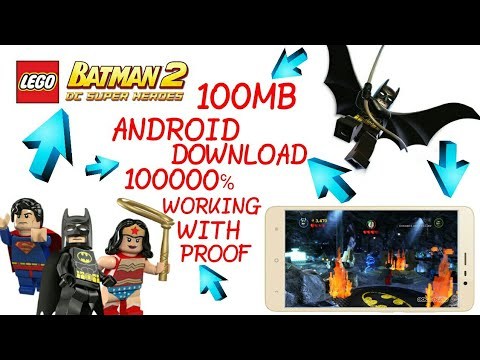 [100MB] HOW TO DOWNLOAD LEGO BATMAN 2 : DC SUPER HEROES GAME IN ANDROID