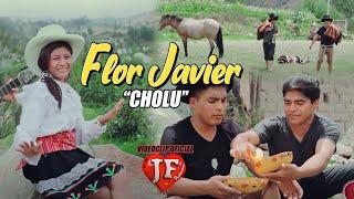 FLOR JAVIER - Cholo - Videoclip oficial