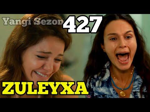ZULEYHA 427-QISM 4-sezon O'ZBEK TILIDA TURK SERIALI ЗУЛЕЙХА 427-КИСМ УЗБЕК ТИЛИДА ТУРК СЕРИАЛИ