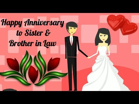 Happy marriage anniversary quotes for sister and brother in law