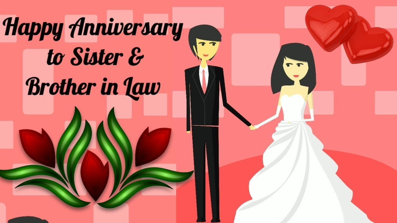 Happy Anniversary To Sister Brother In Law Happy Anniversary