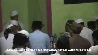 TAWAJJUH TAREKAT NAQSYABANDIYAH MUDZHARIYAH