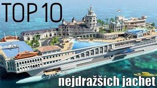 TOP 10 - Nejdražších jachet na světě