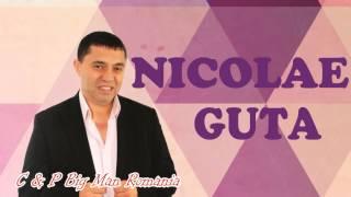 NICOLAE GUTA - Nu Ma Lasa Singur (MANELE DE COLECTIE)