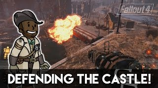 Fallout 4 - Defending The Castle! (NEW Radiant Quest 1.3 Update)