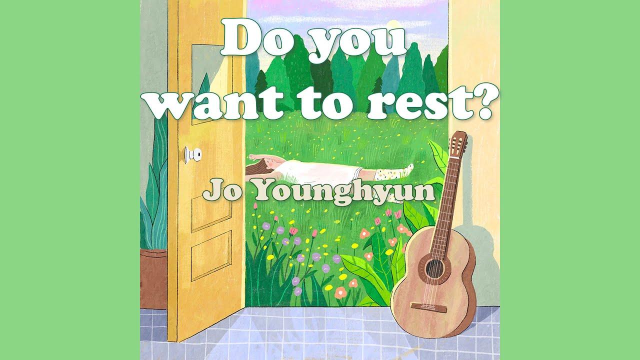 조영현(Jo younghyun) - 쉬어갈래 [Lyric Video]