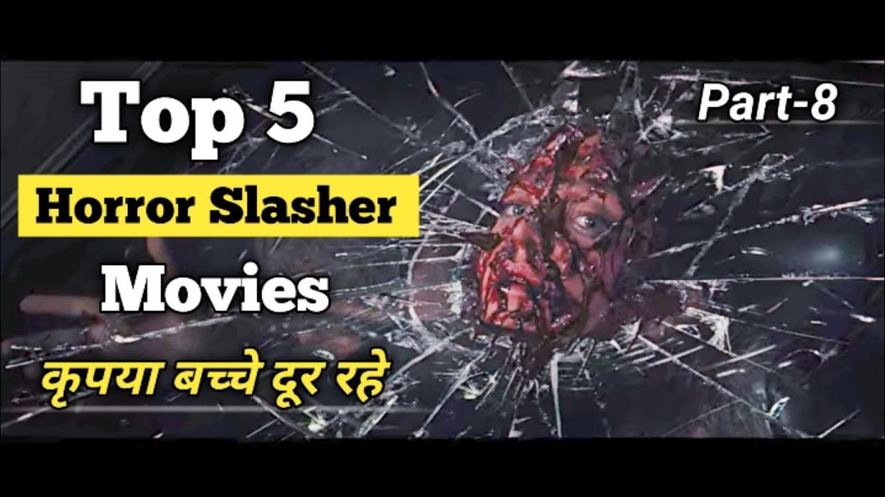 Download Top 5 best horror slasher movies Hollywood Hin/Eng 18+ Part8