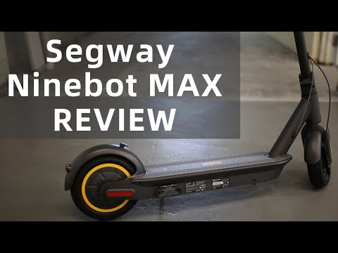 Review: Segway Ninebot MAX