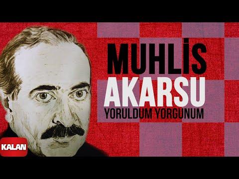 Muhlis Akarsu - Yoruldum Yorgunum - [ Ya Dost Ya Dost © 1994 Kalan Müzik ]
