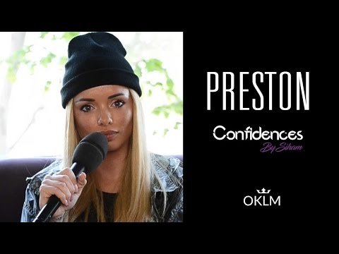 Interview PRESTON - Confidences By Siham
