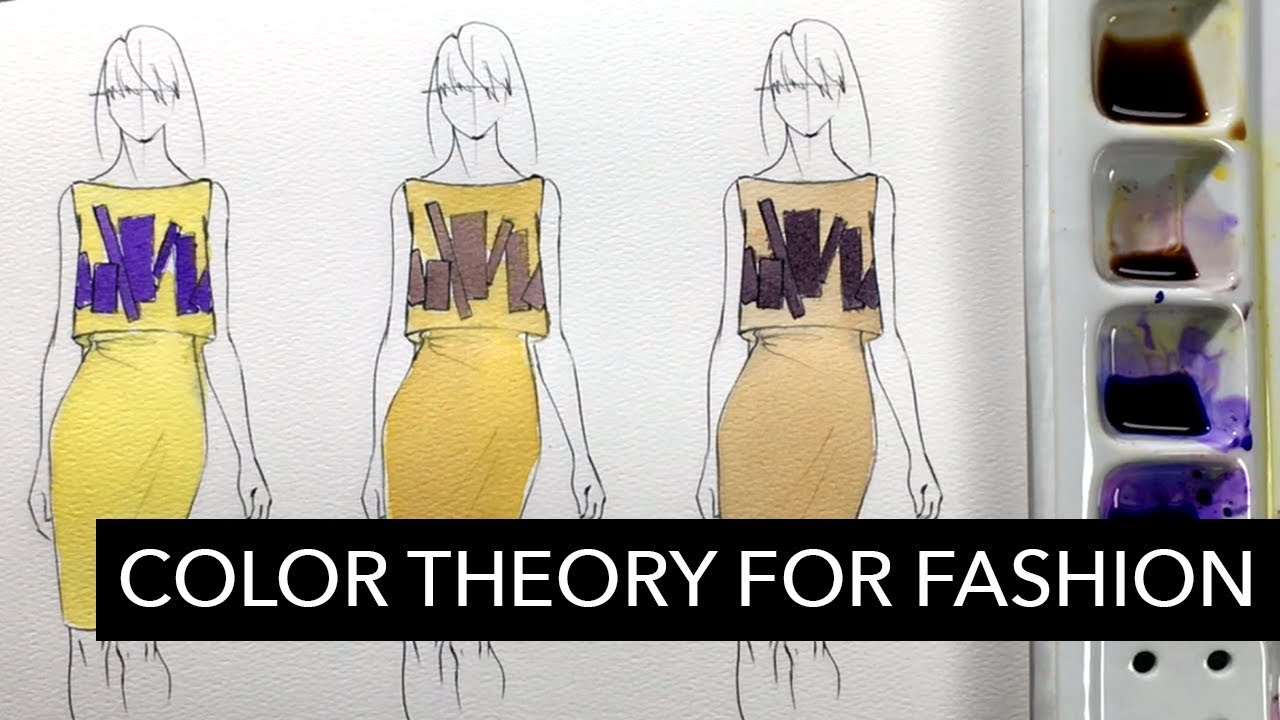 Color Theory Applied To Fashion Design Youtube