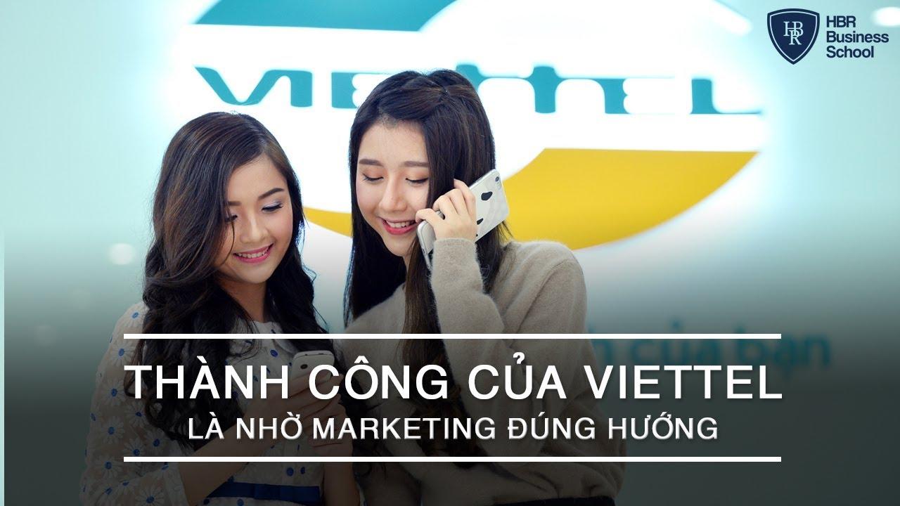 Chiến lược Marketing đỉnh cao – Thành công của Viettel là nhờ Marketing đúng hướng