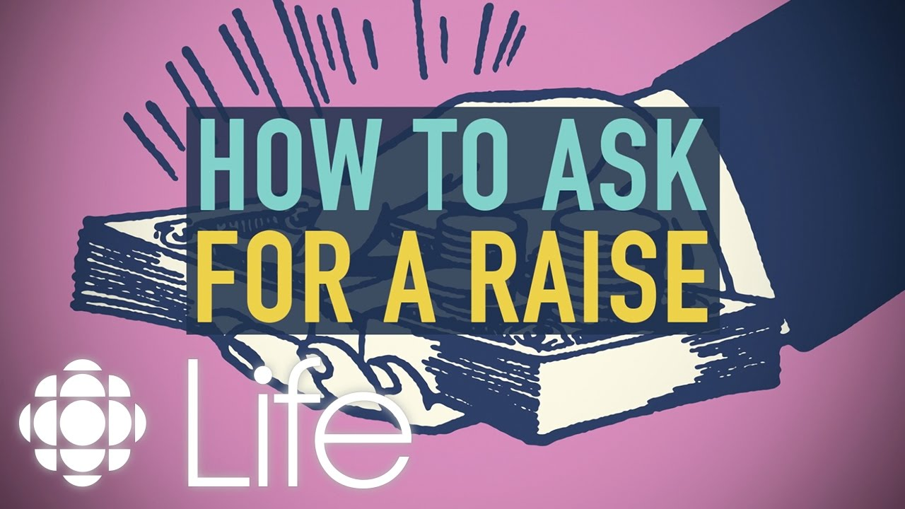 How To Ask For A Raise Cbc Life