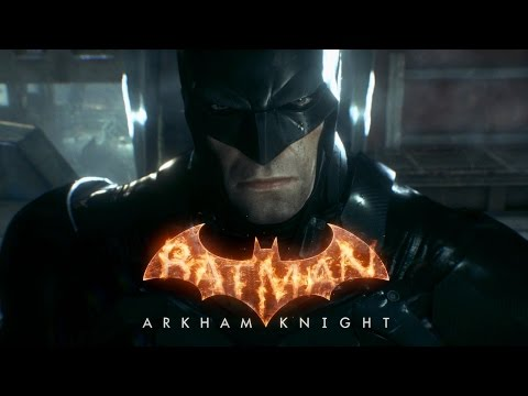 Batman: Arkham Knight (The Movie)