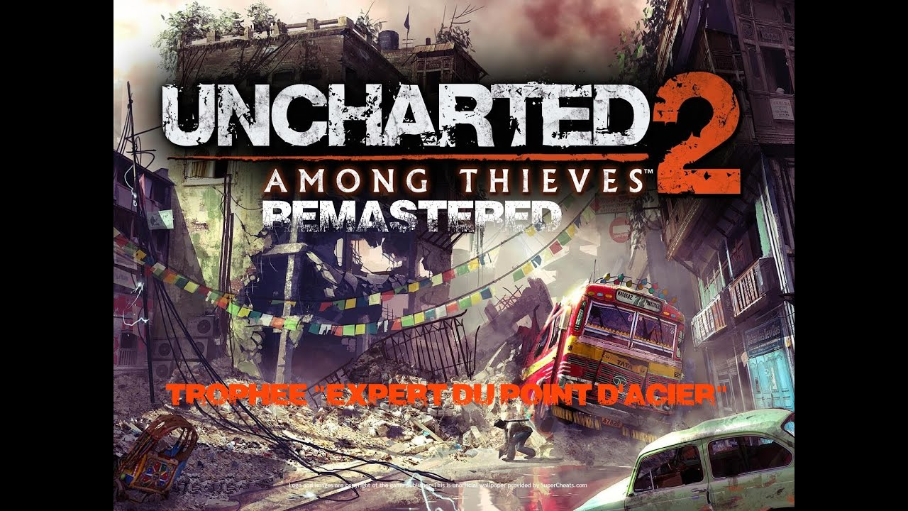 uncharted 2 among thieves remastered steel fist expert trophy rh youtube com uncharted 2 trophy guide dlc uncharted 2 trophy guide dlc