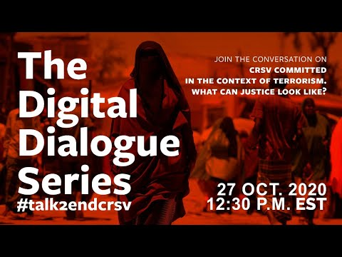 Digital Dialogue Series: Justice for CRSV Cases Committed in the Context of Terrorism
