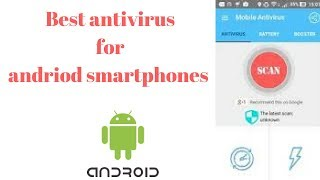 Best antivirus for android smartphones in 2018