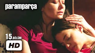 Download Video Paramparça Dizisi - Paramparça 15. Bölüm İzle MP3 3GP MP4