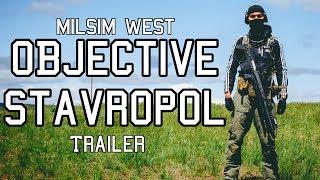 Milsim West: Objective Stavropol Series Trailer