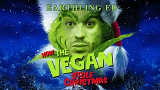 The Vegan Who Stole Christmas: A Short Film