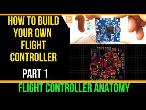 How to Build Your Own Flight Controller // The Anatomy [Part 1]