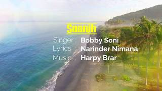 Saanjh Bobby Soni Free MP3 Song Download 320 Kbps