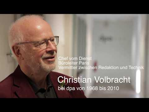 70 Jahre Deutsche Presse-Agentur - Christian Volbracht (1968 - 2010 bei dpa) | #dpa70