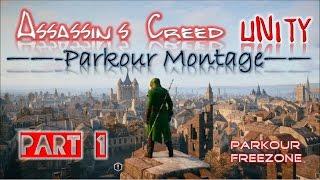 Assassin's Creed: Unity - Parkour Montage (Music Video) | Part 1 | Paris Stunts |