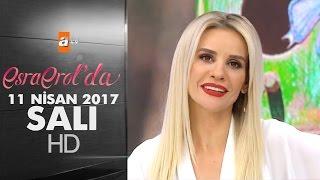 Esra Erol'da 11 Nisan 2017 Salı - 377. Bölüm - atv