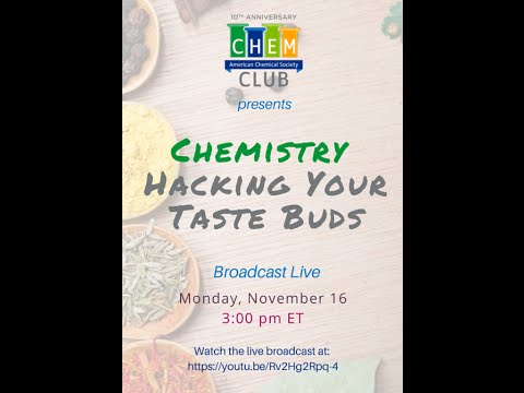 Chemistry - Hacking Your Taste Buds