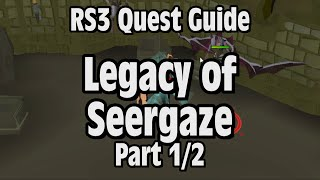 RS3: Legacy of Seergaze Guide - RuneScape (Part 1/2)