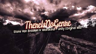 Stone Van Brooken X Wolfskind - Unity (Original Mix)