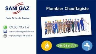 Sanigaz Plombier 24/24 - 09.83.70.71.61 - Paris & IDF(SANIGAZ – Plombier Chauffagiste agréé – c'est la garantie d'un service irréprochable assuré par des techniciens disponibles 24/24 et 7/7 pour vos urgences ..., 2016-05-06T18:59:01.000Z)