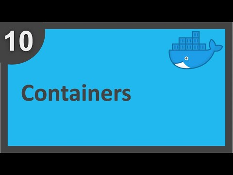Docker Beginner Tutorial 10 - What Are Docker Containers | How To Create Docker Containers