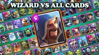 WIZARD VS ALL CARDS | CLASH ROYALE CHALLENGE