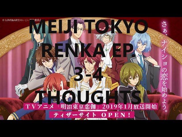 Meiji Tokyo Renka Ep 3 4 Thoughts Youtube