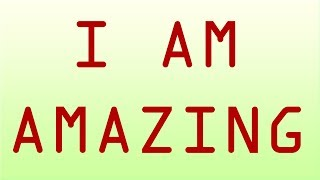 I AM AMAZING Powerful Affirmations For Success Self Confidence Prosperity Abundance More Money