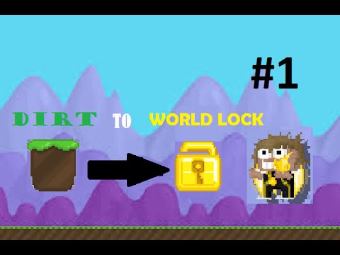 GROWTOPIA DIRT TO WORLD LOCK #1