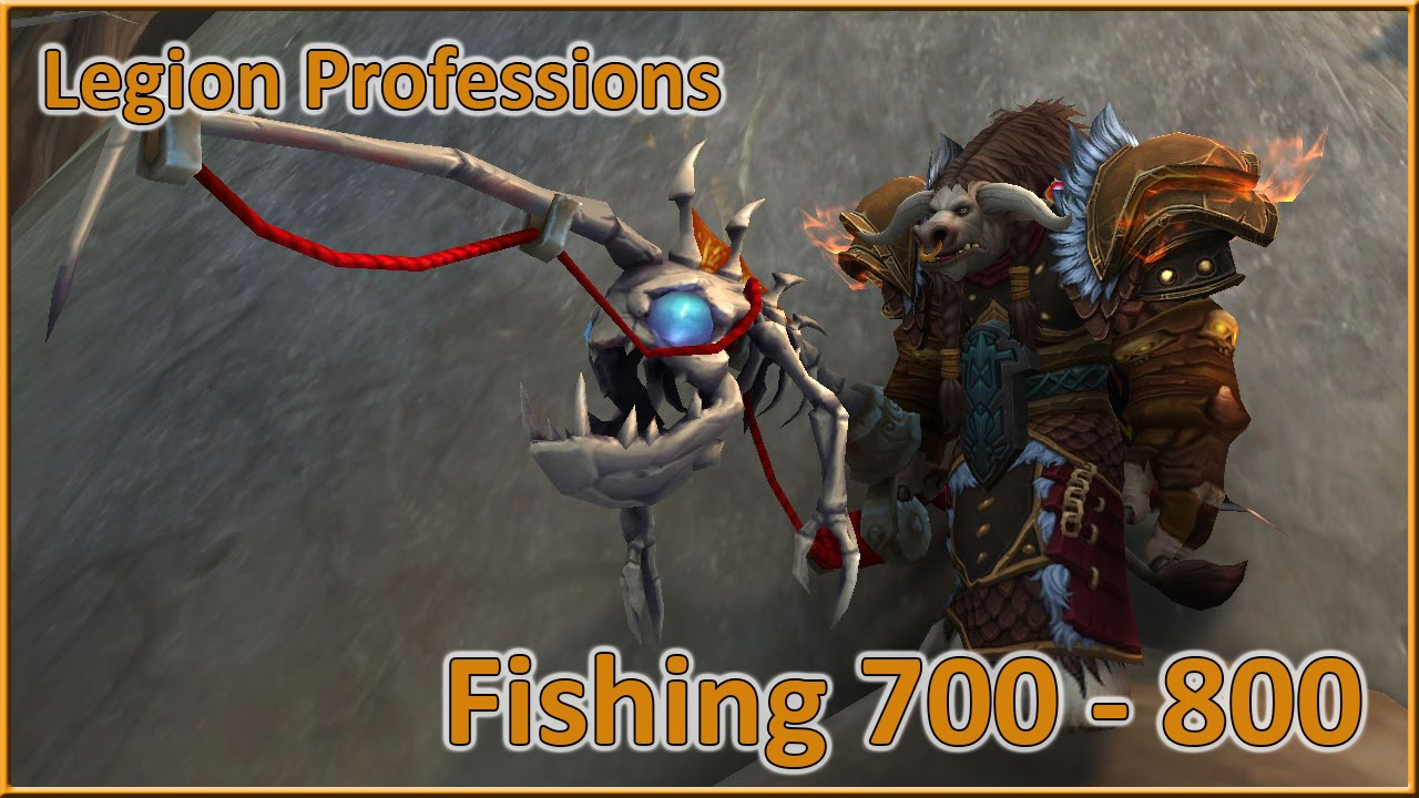 World Of Warcraft Legion 700 To 800 Fishing Skill In Less Than 15min En You