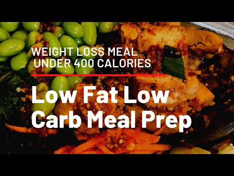 Low Fat Low Carb Meal (Under 400 Calories) | How to Lose Weight