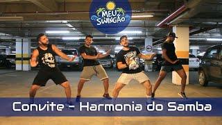 Baixar Convite - Harmonia do Samba - coreografia - Meu Swingão.